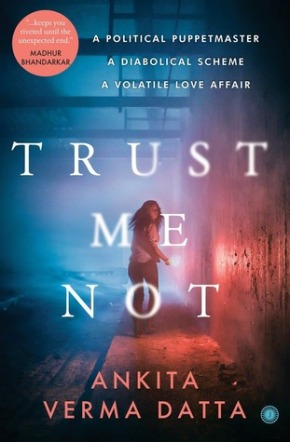 The ever romantic arts where books are a way of life book review trust me not by ankita verma datta fandeluxe Image collections